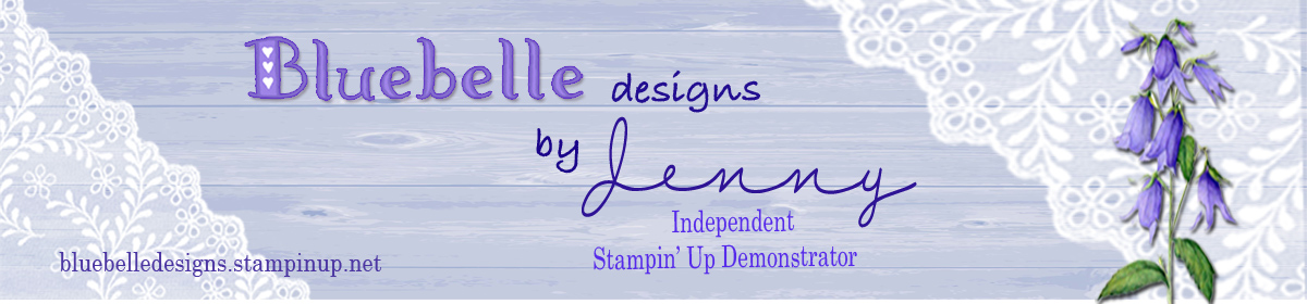 Bluebelle Designs by Jenny Creer Independent Stampin' Up! Demosntrator